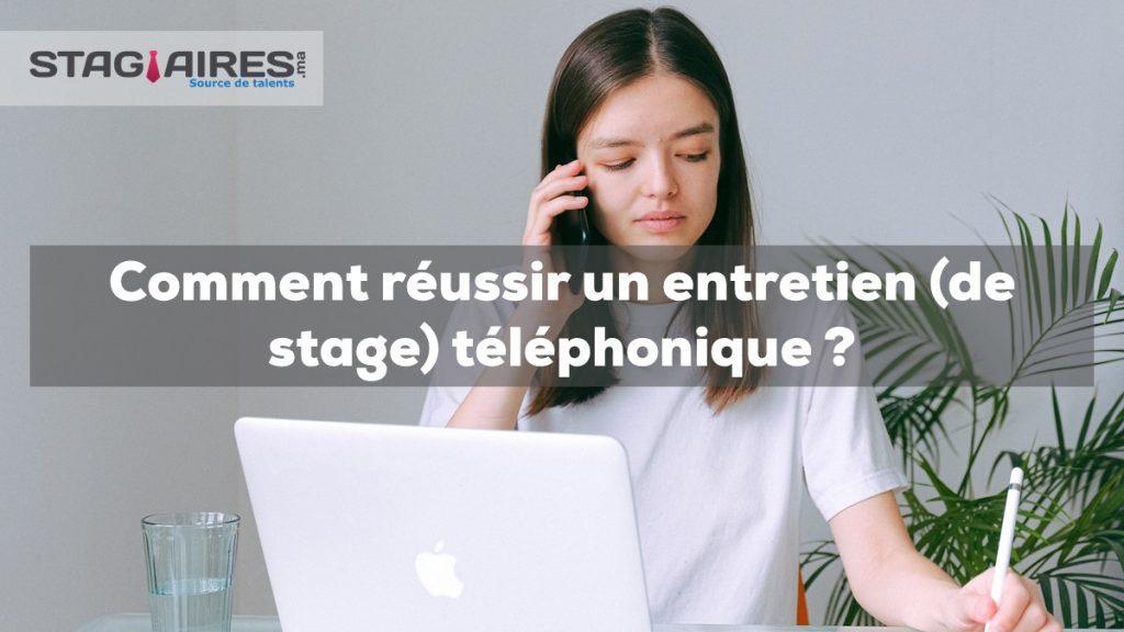 COMMENT RÉUSSIR UN ENTRETIEN (DE STAGE) TÉLÉPHONIQUE ?